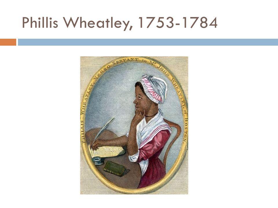 Phillis Wheatley, 1753-1784