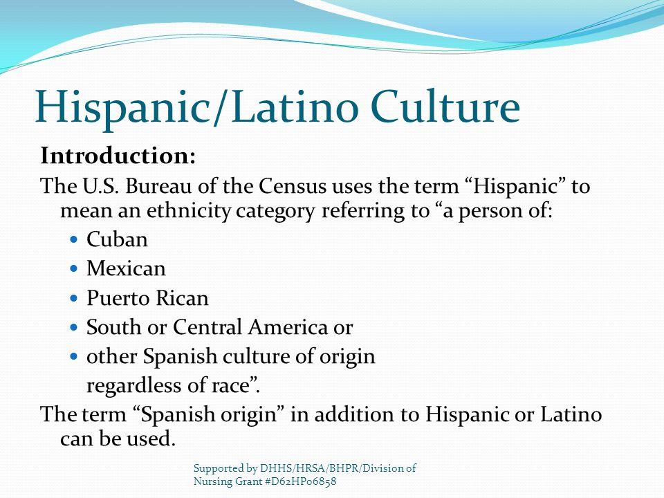 Hispanic/Latino Culture Introduction: The U.S.