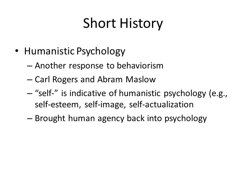 Short History Behaviorism – Begun by John B.