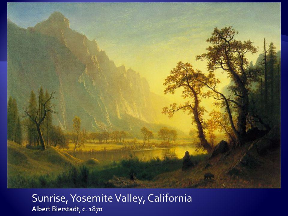 Sunrise, Yosemite Valley, California Albert Bierstadt, c. 1870
