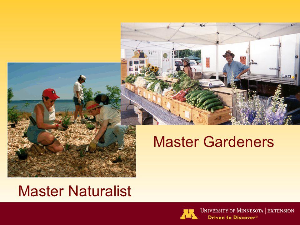 Master Gardeners Master Naturalist