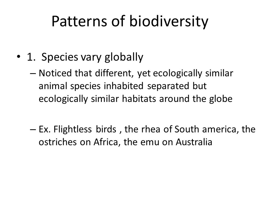 Patterns of biodiversity 1.