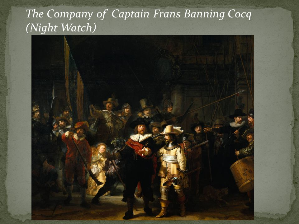 The Company of Captain Frans Banning Cocq (Night Watch)