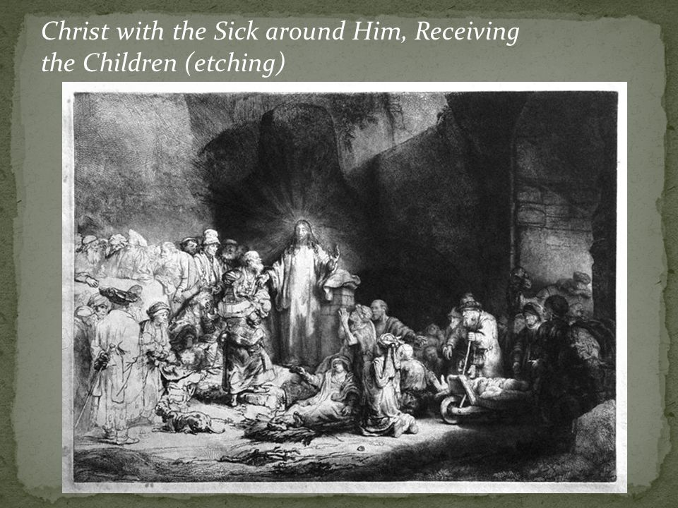 Christ with the Sick around Him, Receiving the Children (etching)