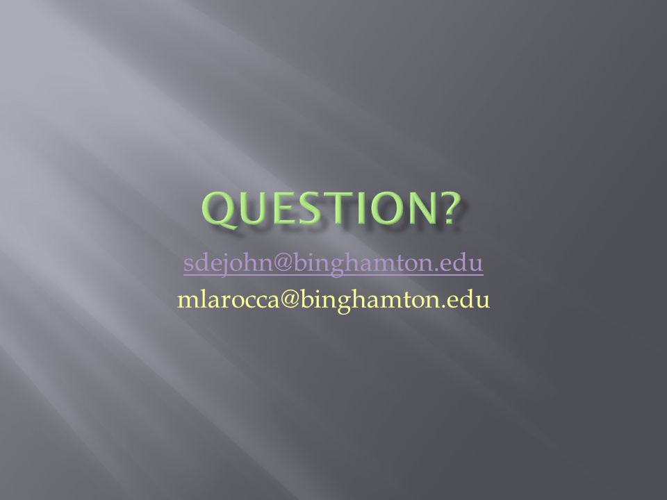 sdejohn@binghamton.edu mlarocca@binghamton.edu