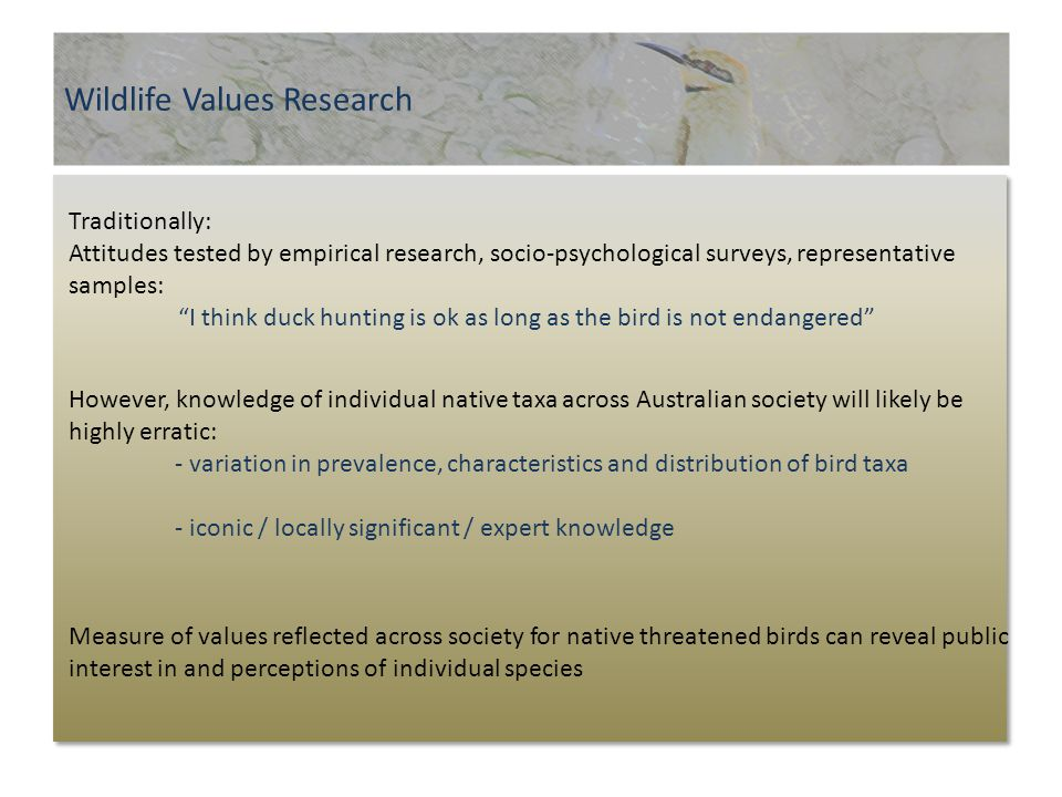 """Wildlife Values Research Traditionally: Attitudes tested by empirical research, socio-psychological surveys, representative samples: """"I think duck hun"""