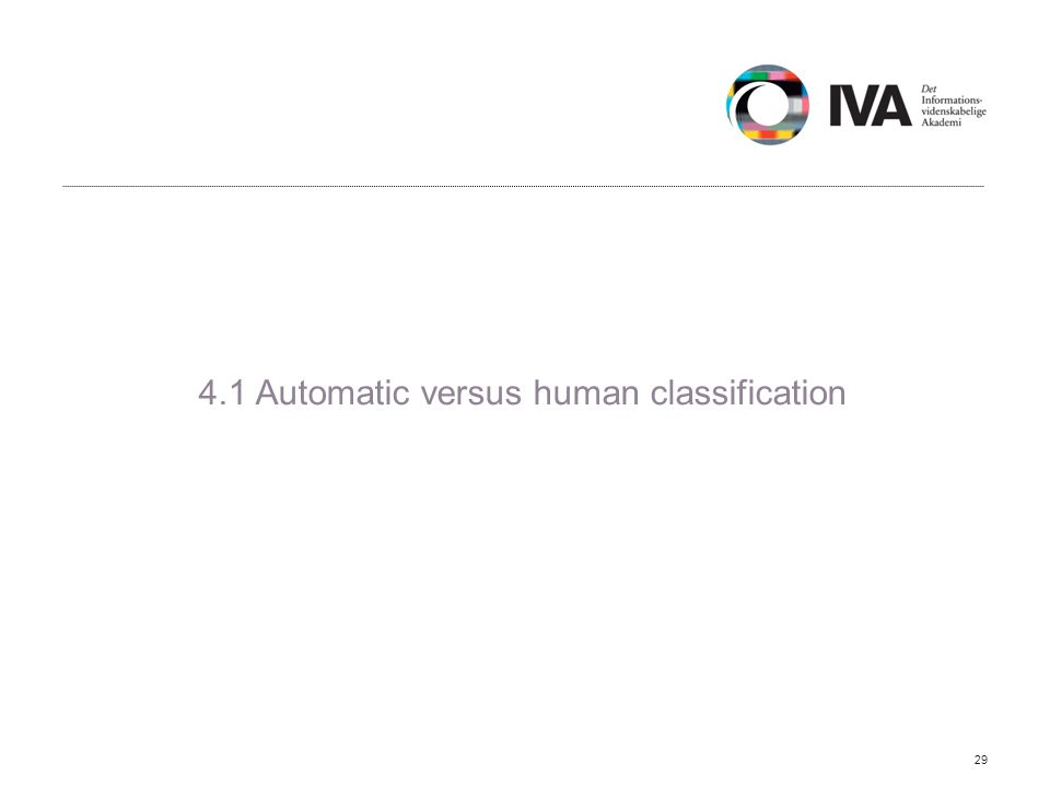 4.1 Automatic versus human classification 29