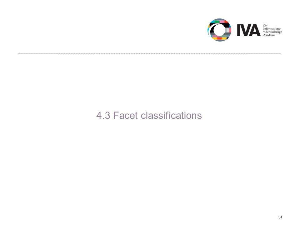 4.3 Facet classifications 34