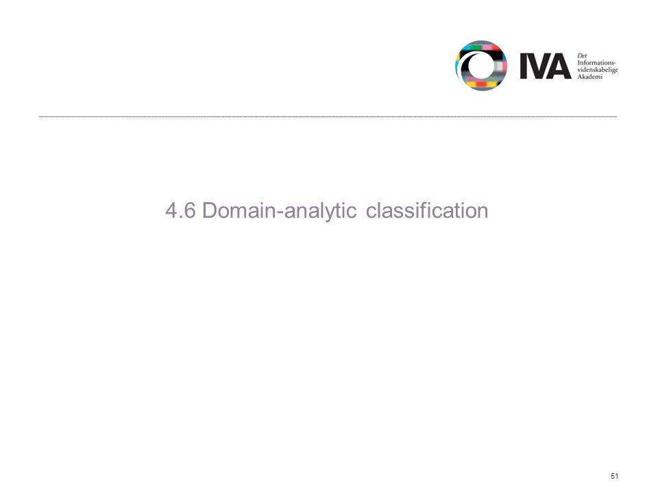4.6 Domain-analytic classification 51