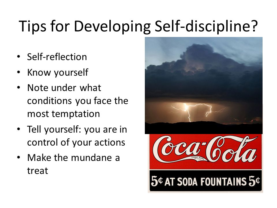 Tips for Developing Self-discipline.