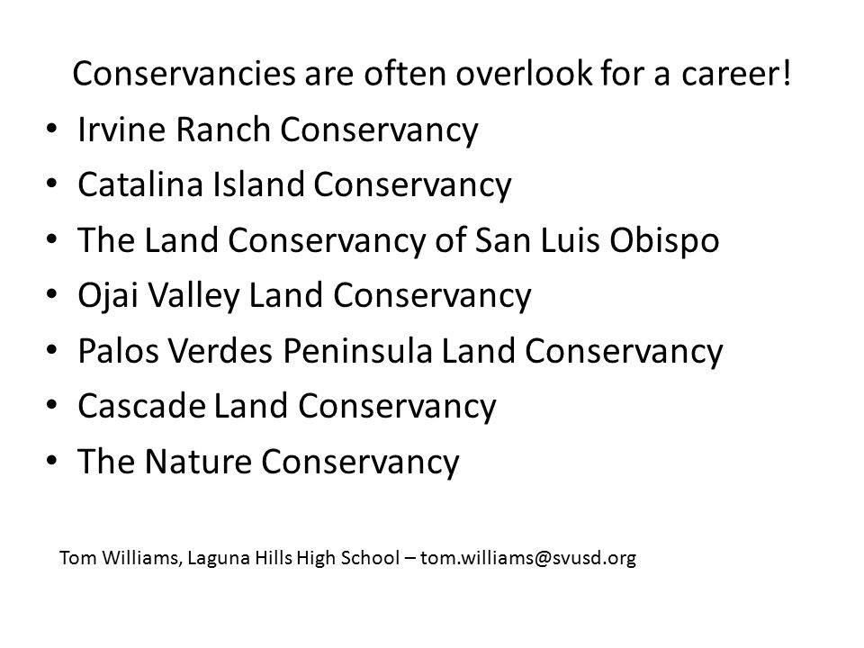 Conservancies are often overlook for a career.
