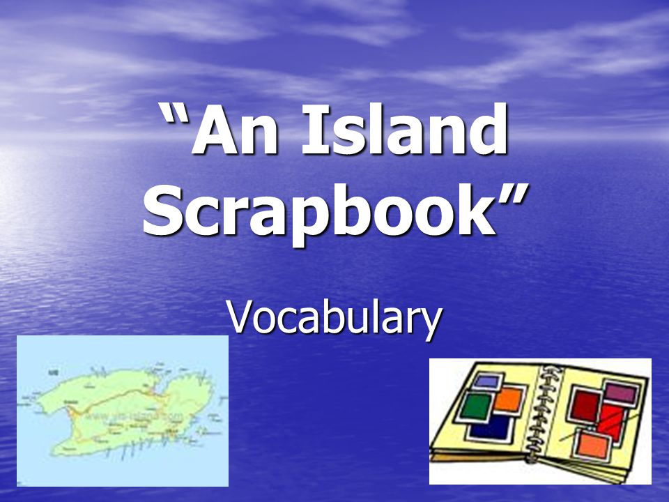 An Island Scrapbook Vocabulary