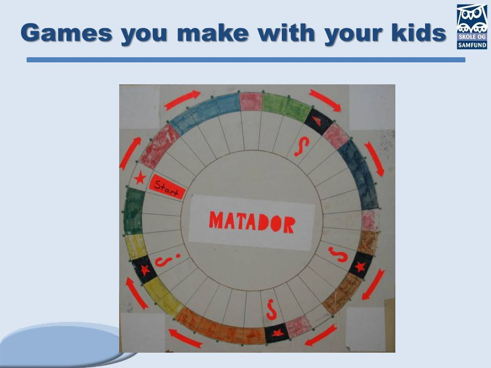 Games you make with your kids