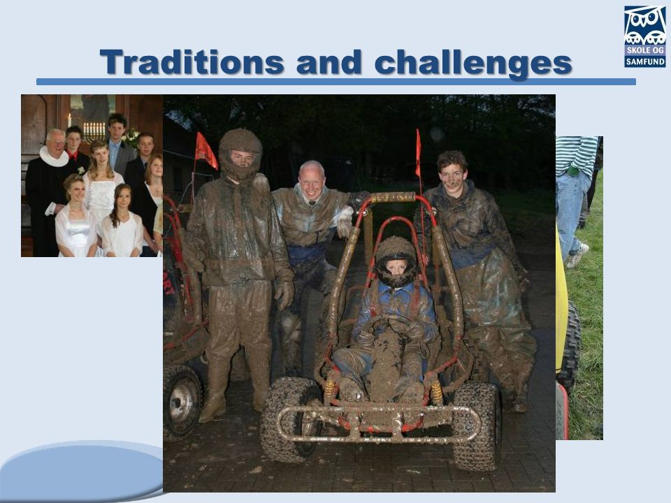 Traditions and challenges