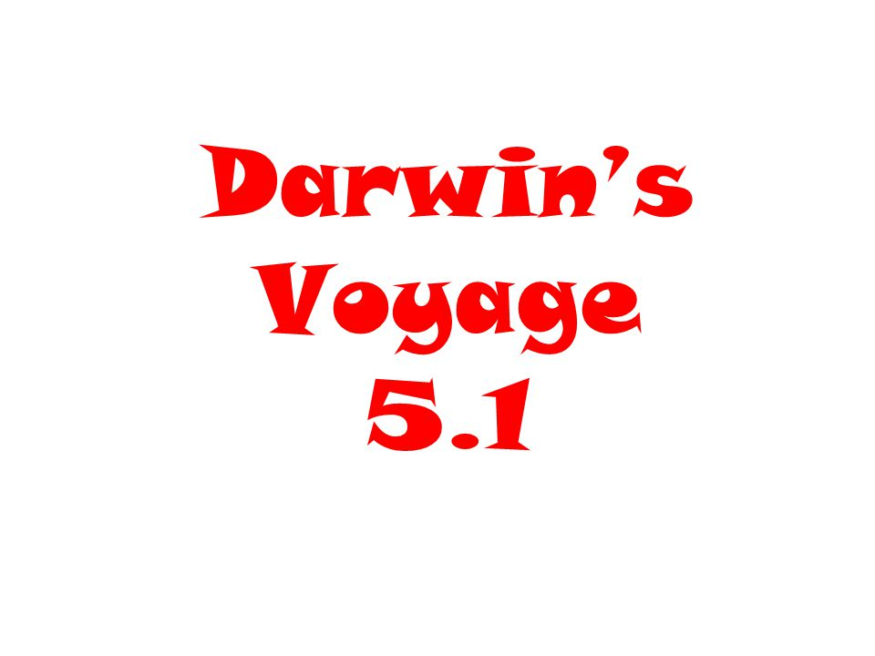 Charles Darwin Darwin was the ship's naturalist on the HMS Beagle in the early 1800's.