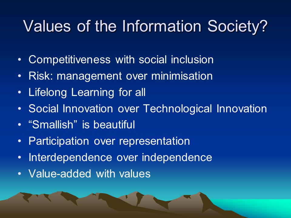 Values of the Information Society.