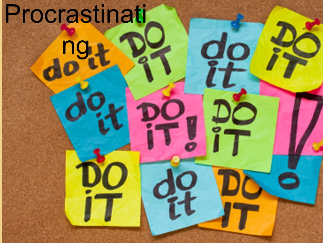 Stop Procrastinati ng