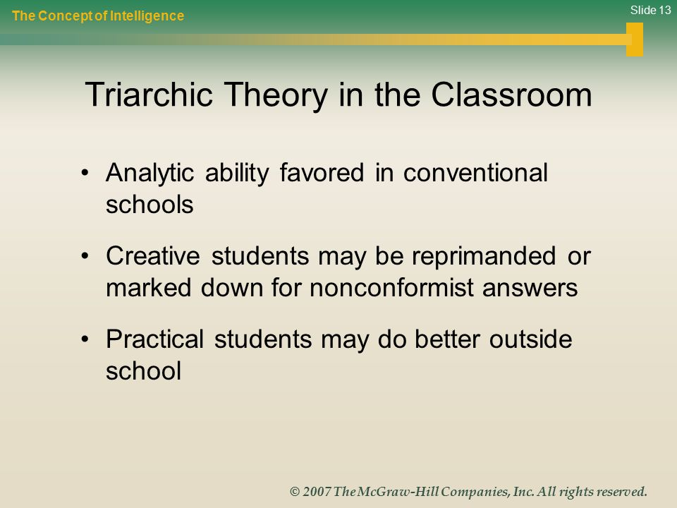 Slide 13 © 2007 The McGraw-Hill Companies, Inc.All rights reserved.