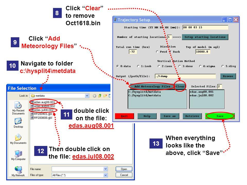  Run the HYSPLIT Trajectory program by typing:..\exec\hyts_std [enter]  HYSPLIT runs.