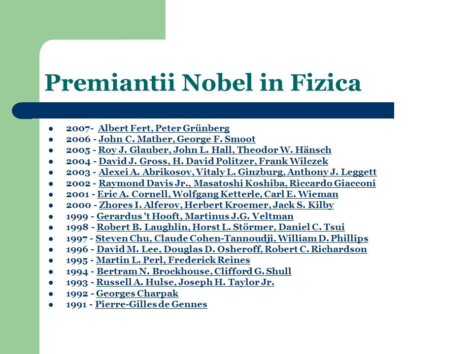 Premiantii Nobel in Fizica 2007- Albert Fert, Peter GrünbergAlbert Fert, Peter Grünberg 2006 - John C.