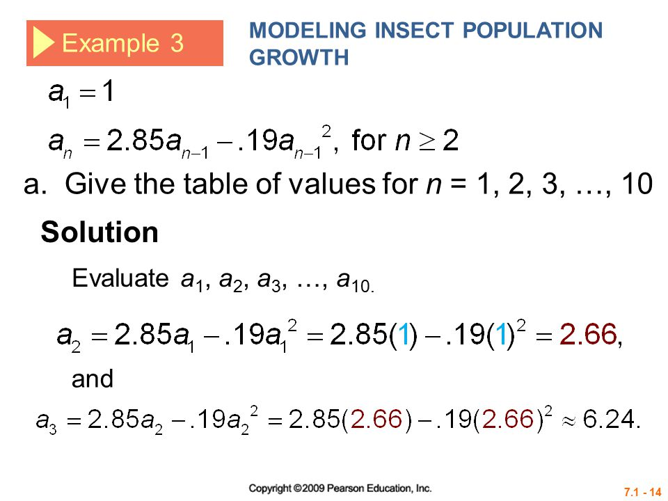 7.1 - 14 Example 3 MODELING INSECT POPULATION GROWTH Solution a.