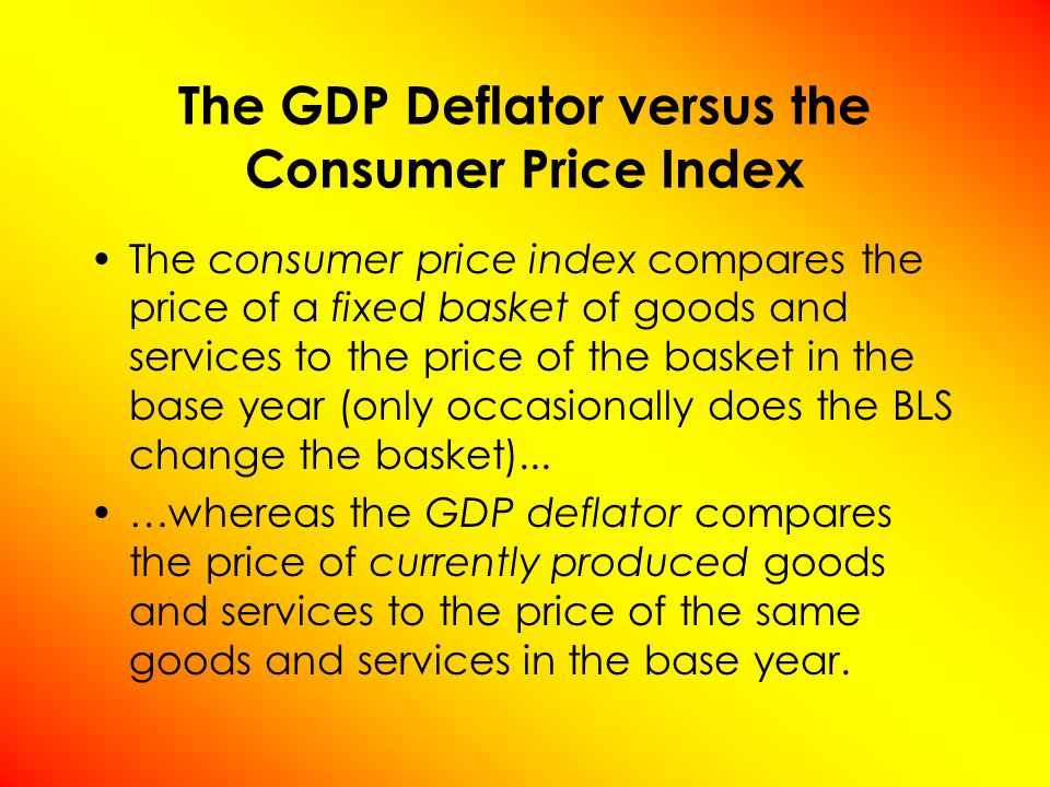The consumer price index compares the price of a fixed basket of goods and services to the price of the basket in the base year (only occasionally does the BLS change the basket)...