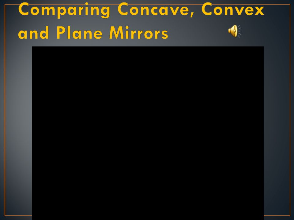 Concave mirrors can create real images.Concave mirrors are used to focus reflected light.