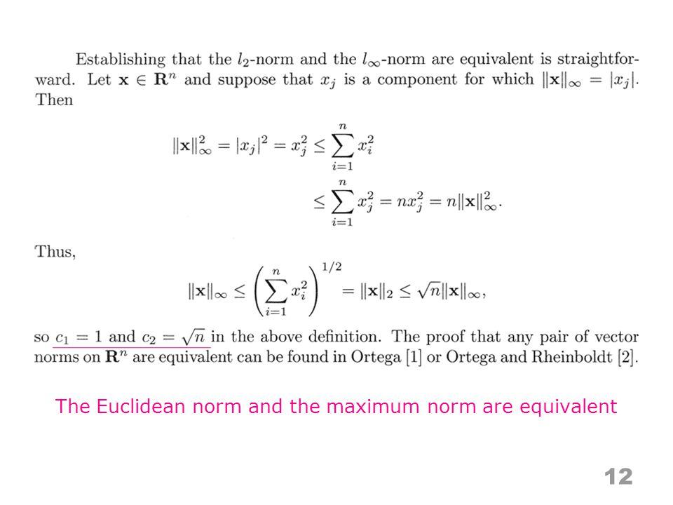 12 The Euclidean norm and the maximum norm are equivalent
