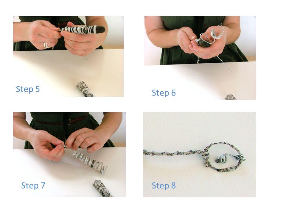 Step 6 Step 7 Step 5 Step 8