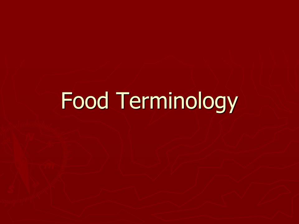 Food Terminology