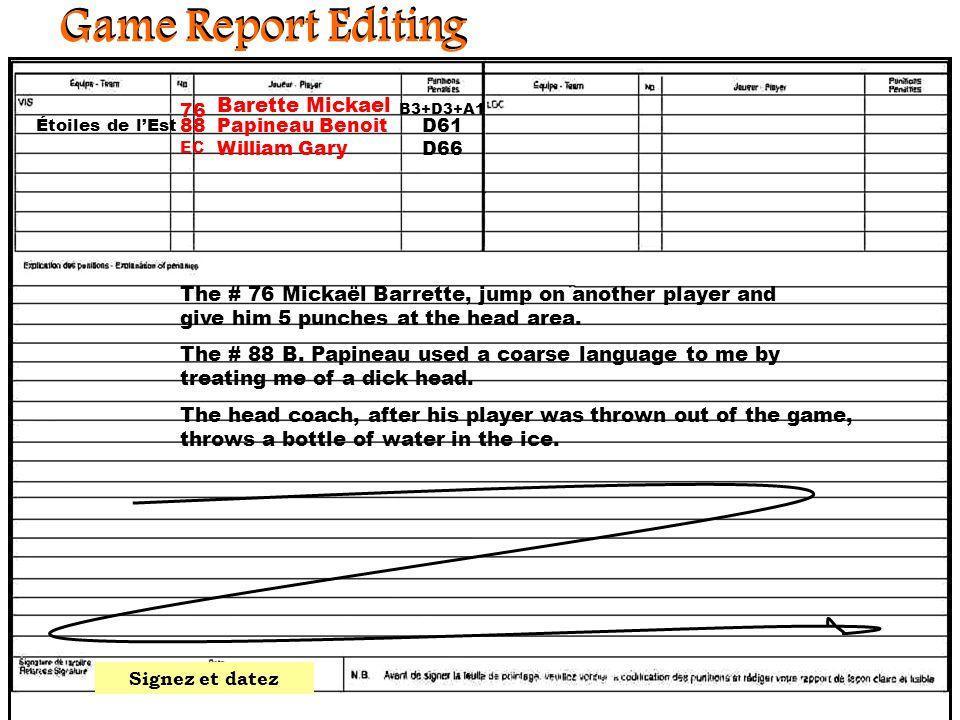 2:001:301:000:300:00 Game Report Editing