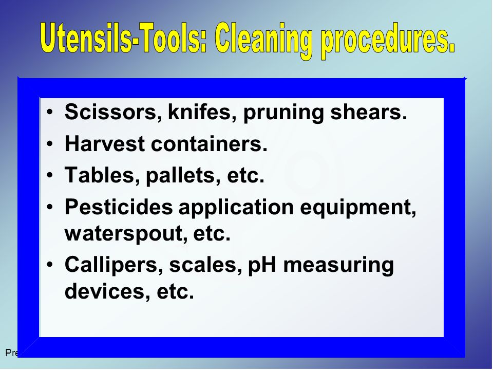 Scissors, knifes, pruning shears. Harvest containers.