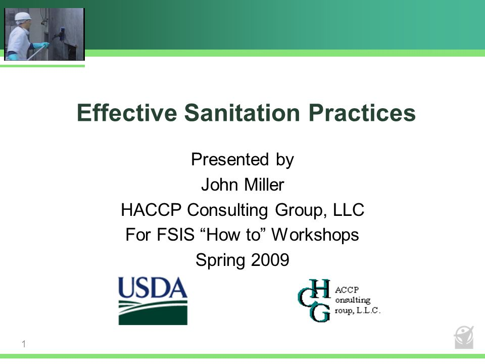 Objectives  By the end of this workshop, you will be able to Understand agency policy and guidance related to sanitation, including the regulatory requirements for Sanitation Performance Standards (SPS) and Sanitation Standard Operation Procedures (SSOPs) Use practical tools and methods to develop and implement your own sanitation plan that will comply with the regulations and ensure food safety 2