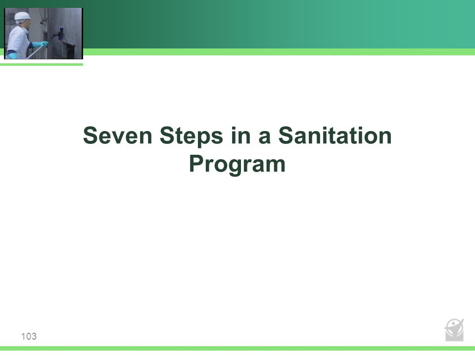 Seven Steps in a Sanitation Program 103
