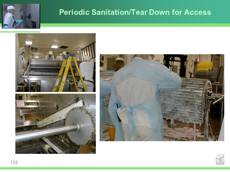 Periodic Sanitation/Tear Down for Access 133