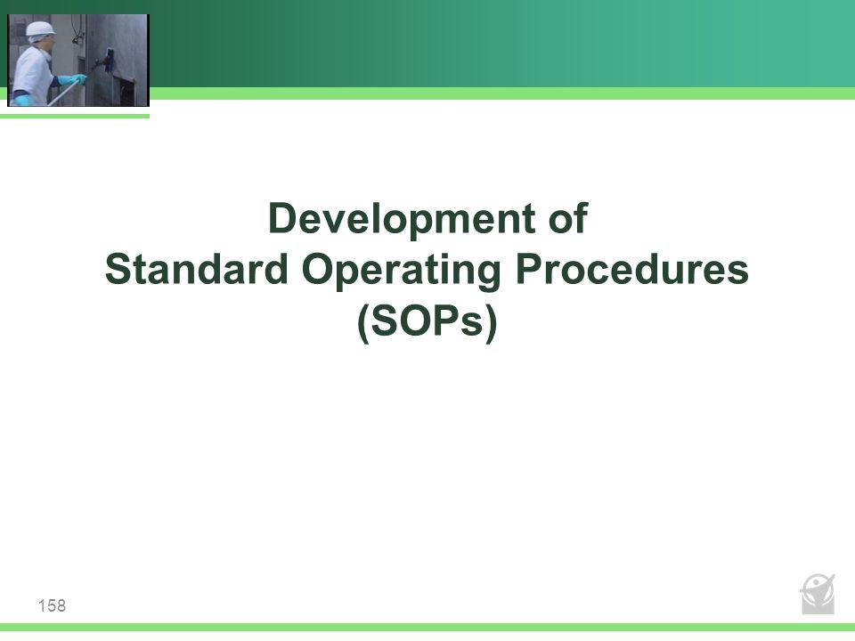 Development of Standard Operating Procedures (SOPs) 158