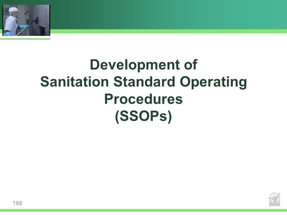 Development of Sanitation Standard Operating Procedures (SSOPs) 166