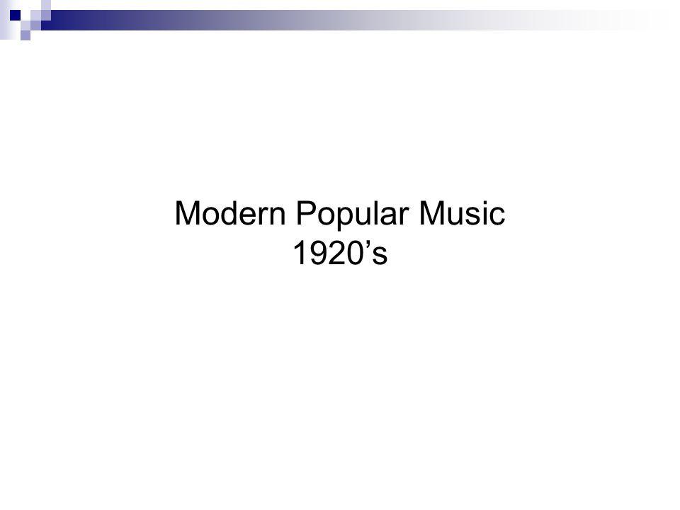 Modern Popular Music 1920's