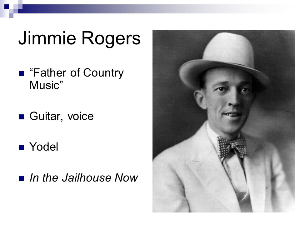 Jimmie Rogers Father of Country Music Guitar, voice Yodel In the Jailhouse Now