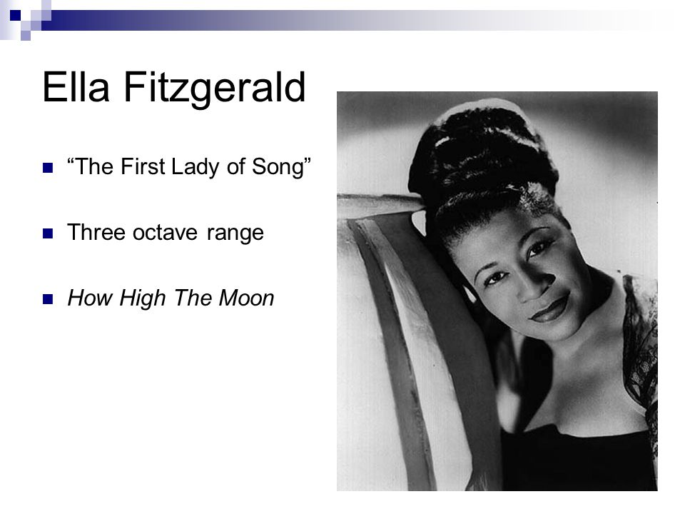 Ella Fitzgerald The First Lady of Song Three octave range How High The Moon