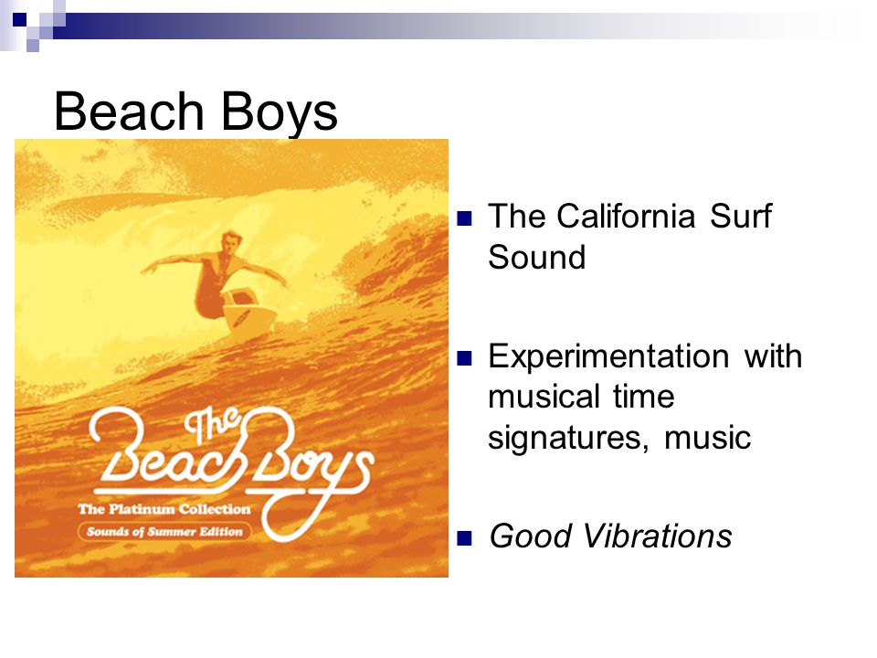 Beach Boys The California Surf Sound Experimentation with musical time signatures, music Good Vibrations