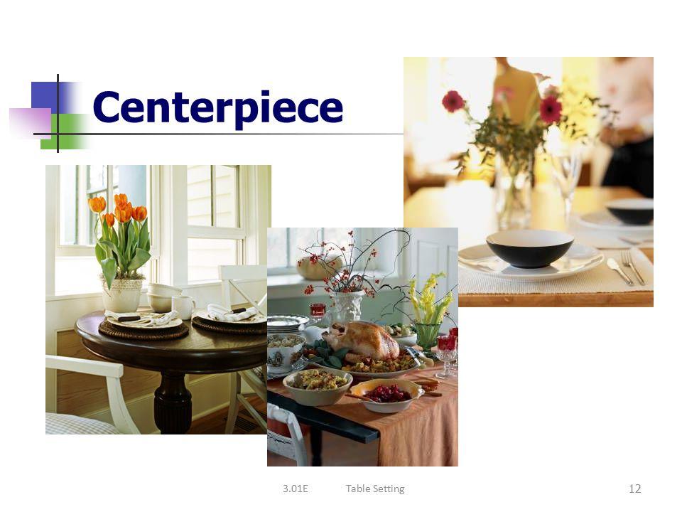 Foods I Obj. 3.01—Table Settings