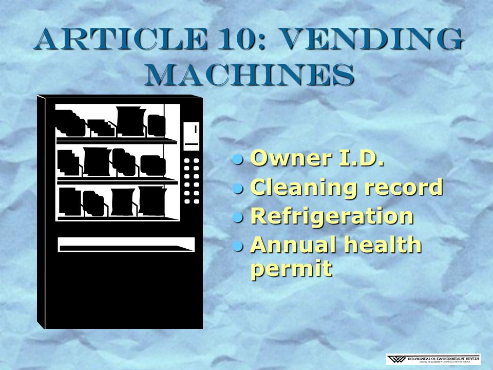 Article 10: Vending Machines Owner I.D. Owner I.D.
