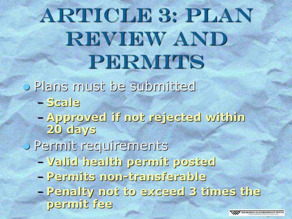 Article 11: Mobile Food Facilities Limited menu/ practices Limited menu/ practices Prepackaged vs.