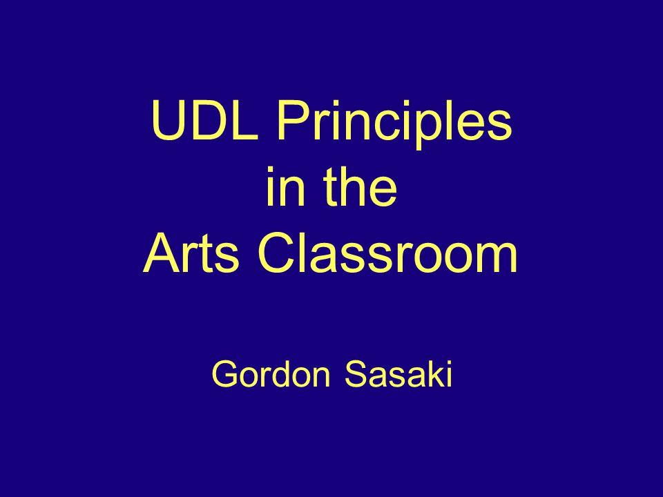 Applying UDL Principles Present materials in multiple formats