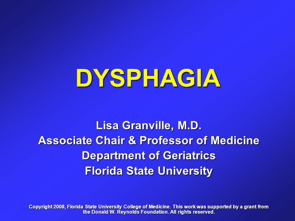 Three Major Goals of Dysphagia Intervention 1.To maintain or improve nutrition and hydration.