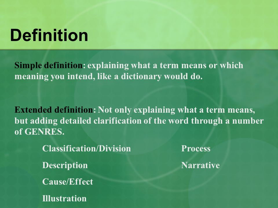 Definition Definitions usually goes beyond just description (using the 5 senses).