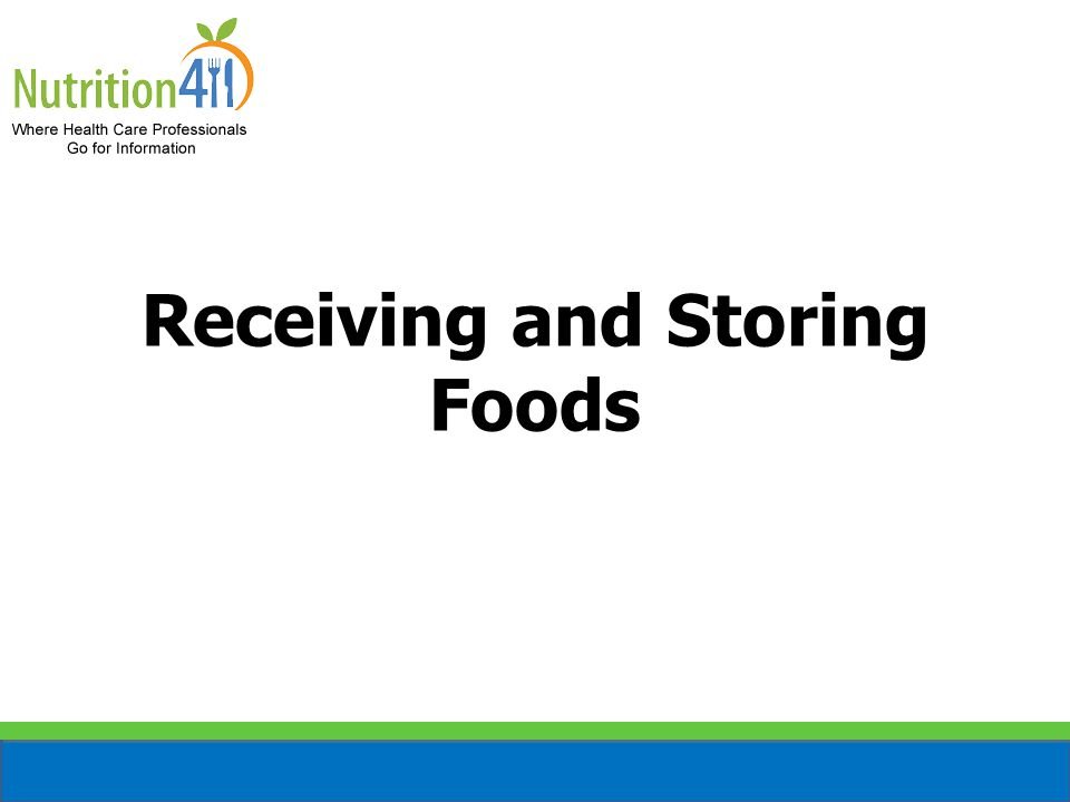 Receiving and Storing Foods