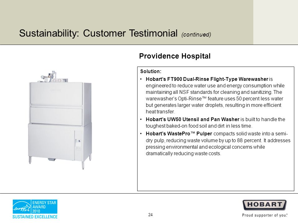 Solution: Hobart's FT900 Dual-Rinse Flight-Type Warewasher is engineered to reduce water use and energy consumption while maintaining all NSF standards for cleaning and sanitizing.