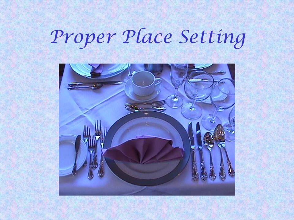 Proper Place Setting